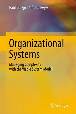 Description: http://images.betterworldbooks.com/364/Organizational-Systems-Espejo-Raul-9783642191084.jpg
